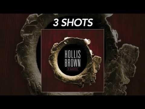 """Hollis Brown - """"3 Shots"""""""