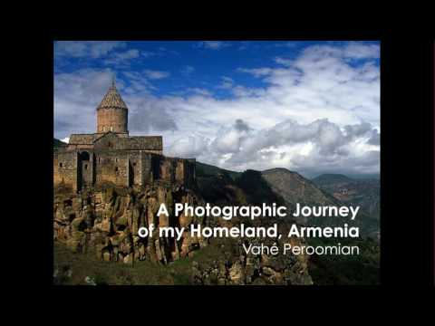 Photo Journey of Armenia by Dr. Vahe Peroomian