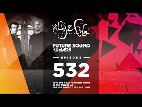 Future Sound of Egypt 532 with Aly & Fila