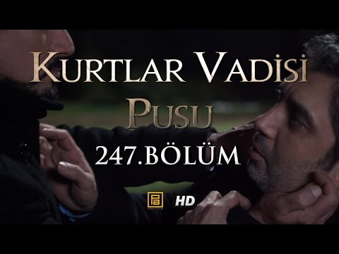 Kurtlar Vadisi Pusu 247. Bölüm HD   English Subtitles   ترجمة إلى العربية