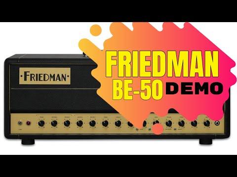 Friedman BE-50 Deluxe Guitar Amplifier Video Test