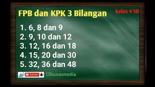 Download Lagu Cara Mudah Mencari FPB & KPK 3 Bilangan || kelas 4 mp3