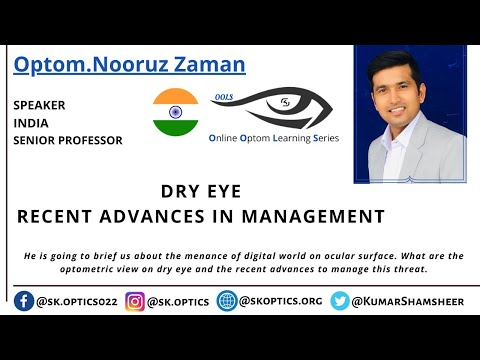Dry Eye: Recent advances in Management. Can Dry Eyes be treated?   OOLS   12th April 2020