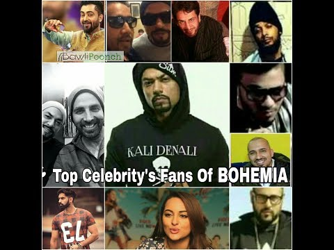 Top 11 Celebrity's Fans Of Bohemia The Punjabi Rapstar