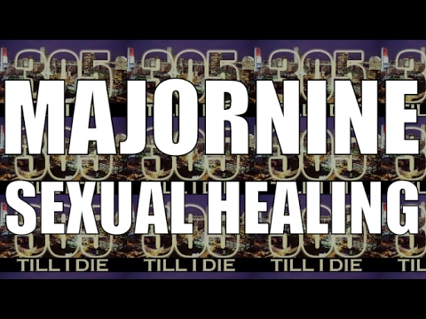 MajorNine (Chad) -  Sexual Healing + DL