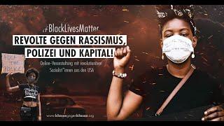[LIVE] #BlackLivesMatter: Revolte gegen Polizei, Rassismus und Kapital
