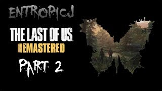 The Last of Us [Grounded] [NG+] [Part 2]