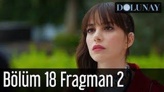 Dolunay 18. Bölüm 2. Fragman