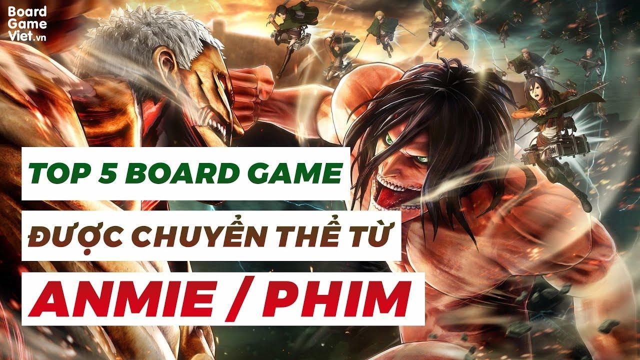 Board Game Việt – Top 5 board game được chuyển thể từ Anime/Phim