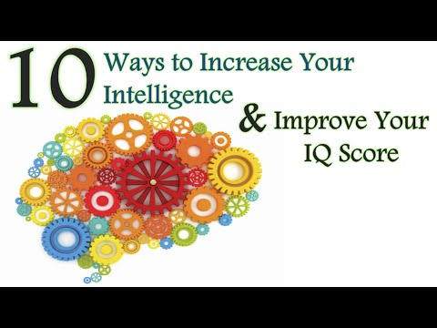 🔴 How to Be Smarter: 10 Ways to Increase Your Intelligence & Improve Your Brain Power