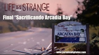 Life is Strange Final Sacrificando Arcadia Bay Episodio 5 Polarized Season Finale
