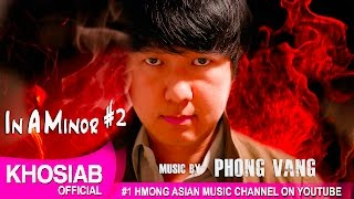 Phong Vang - In A Minor #2 (Official Audio) [No Vocal]