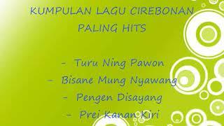 Gambar cover kumpulan lagu cirebonan paling hits || Turu Ning Pawon full album