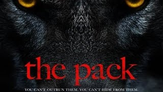 The Pack Movie 2015  - Jack Campbell, Anna Lise Phillips, Katie Moore