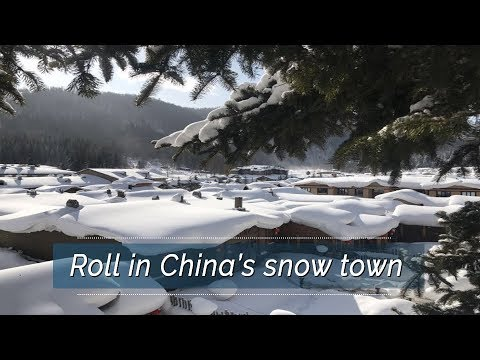 Live: Roll in China's snow town CGTN带您游中国雪乡