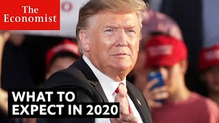 What Will Be The Biggest Stories Of 2020? | The Economist