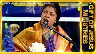 Dr.J.Preetha Judson Telugu Message Topic : Healing.