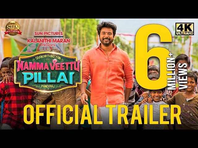 Namma Veettu Pillai - Official Trailer   Sivakarthikeyan   Sun Pictures   Pandiraj   D.Imman
