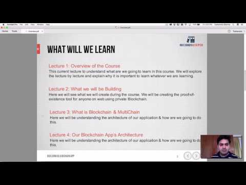 Lecture 1: Overview - Build Blockchain Application - Proof-of-Existence