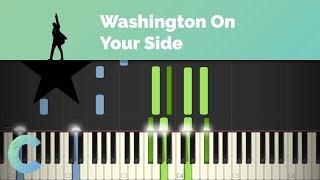 Hamilton - Washington On Your Side Piano Tutorial