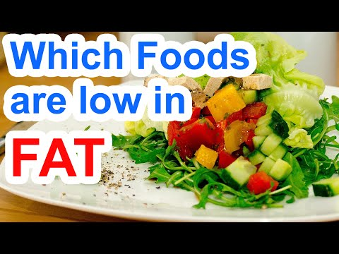 Which Foods Are Low In Fat | Low Fat Foods List