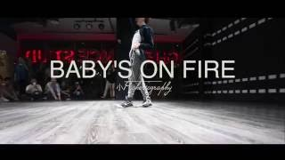 BABY'S ON FIRE | Choreo 小p | GH5 Dance Studio