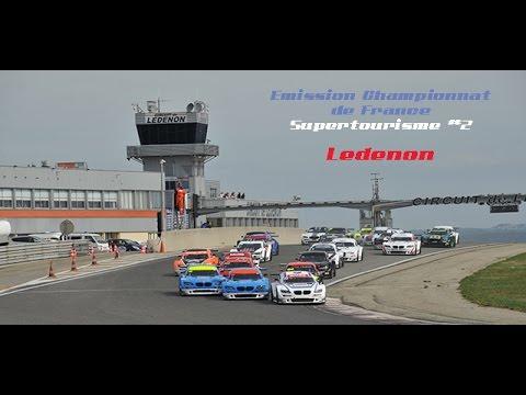 Emission Championnat de France Supertourisme #2 - Lédenon