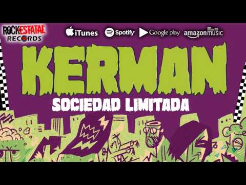 Kerman - Sociedad Limitada (Audio Oficial)