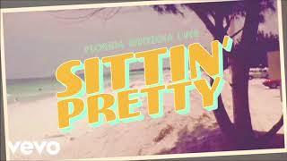 Florida Georgia Line - Sittin' Pretty (Audio) Mp3