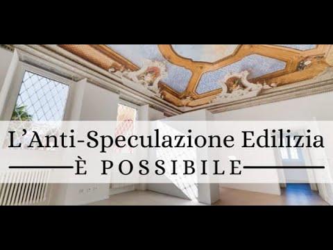 L'ANTI-SPECULAZIONE EDILIZIA E' POSSIBILE
