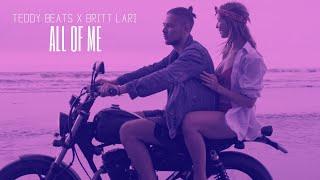 Teddy Beats x Britt Lari - All of Me [Lyric Video]