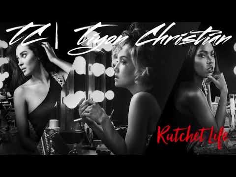 TC | Tiyon Christian - Ratchet Life (@RyanDestiny STAR Cover)