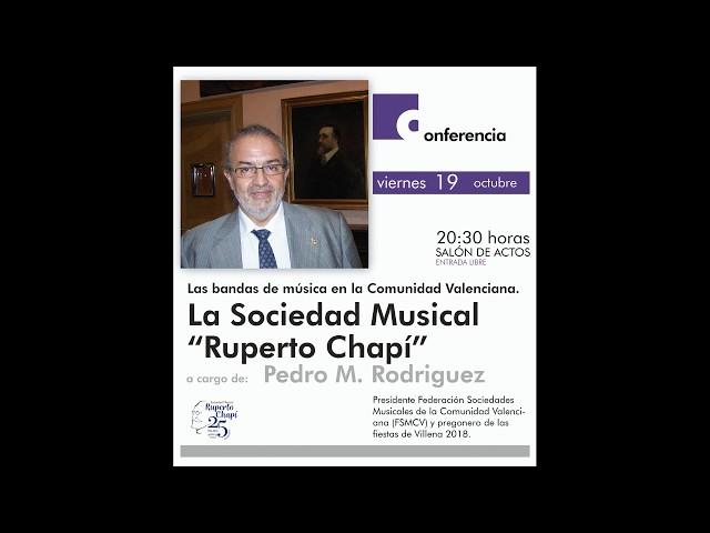 CONFERENCIA: Importancia de las Sociedades en la cultura popular de la Comunidad Valenciana