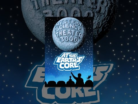 Mystery Science Theater 3000: At the Earth's Core