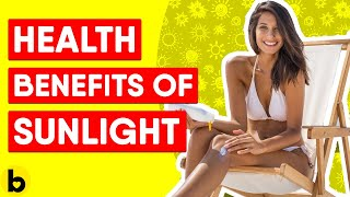 5 Health Benefits Of Sunlight