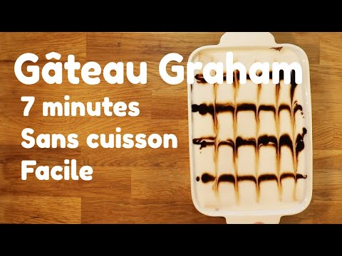 comment-faire-un-gÂteau-aux-biscuits-graham---sans-cuisson---facile