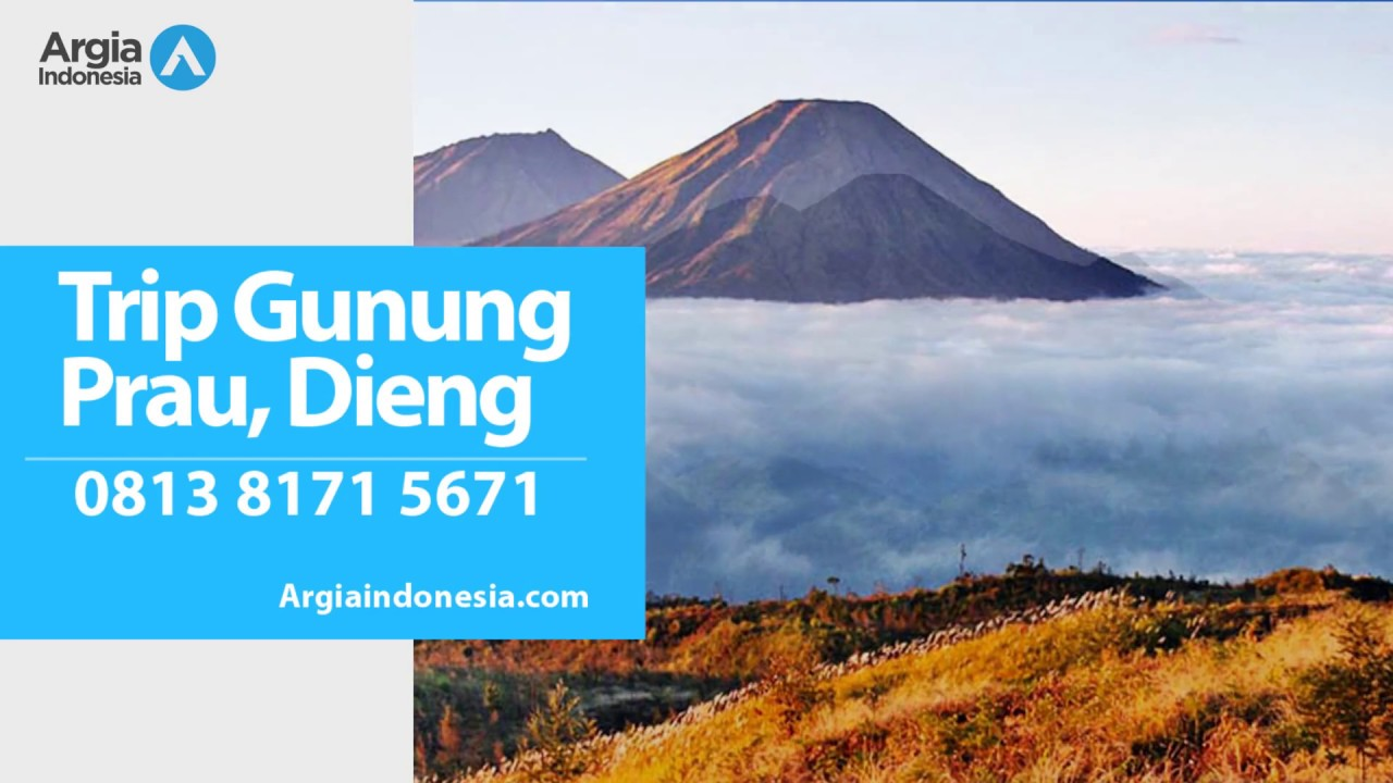 Wa 0813 8171 5671 Wisata Lembah Dieng Lokasi Gunung Prau