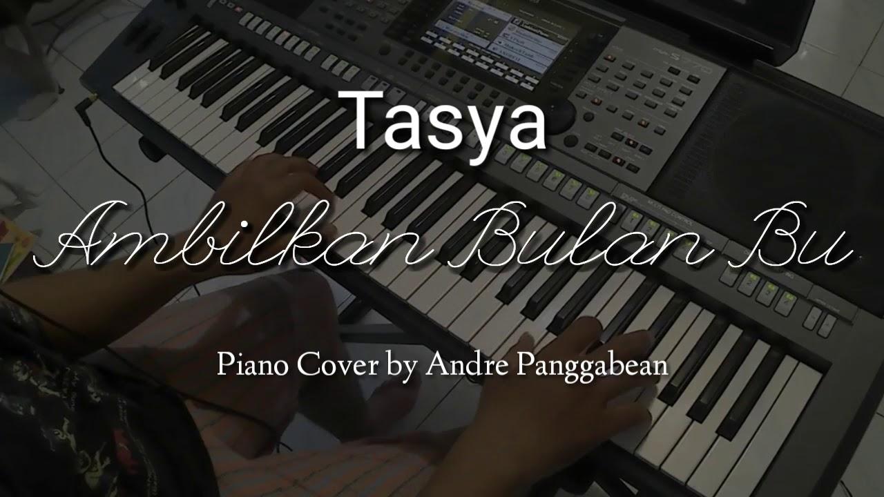 Ambilkan Bulan Bu Tasya Piano Cover By Andre Panggabean Chords Chordify