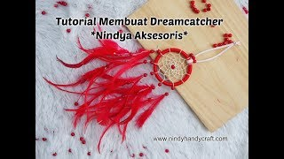 Tutorial Cara Membuat Dreamcatcher dengan Mudah By Nindy H&D Craft