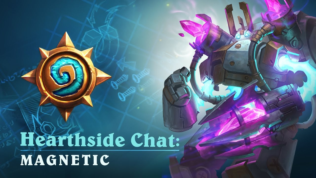 Hearthside Chat with Stephen Chang: Magnetic - Hearthstone