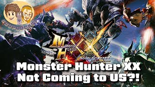 Monster Hunter XX Not Coming to US?! #CUPodcast
