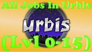 Roblox- Urbis Tous les emplois (Lvl 0-15)