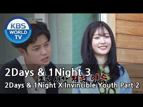 2Days & 1Night Season3 X Invincible Youth Part2  [ENG/THAI/2017.10.08]