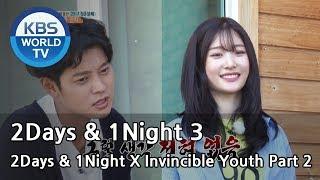 Video 2Days & 1Night Season3 X Invincible Youth Part2  [ENG/TAI/2017.10.15] download MP3, 3GP, MP4, WEBM, AVI, FLV April 2018