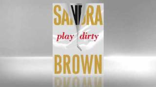 Sandra Brown: Play Dirty