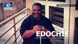 How I Started Out As A Broadcaster - Pete Edochie The Chat