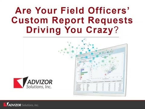 Are Your Field Officers' Custom Report Requests Driving You Crazy