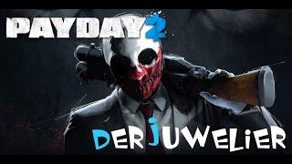 Payday 2  Der Juwelier Gameplay German