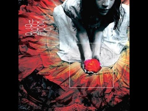 GOO GOO DOLLS - GUTTERFLOWER (FULL ALBUM) 2002