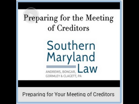 Preparing for Your Southern Maryland Meeting of Creditors